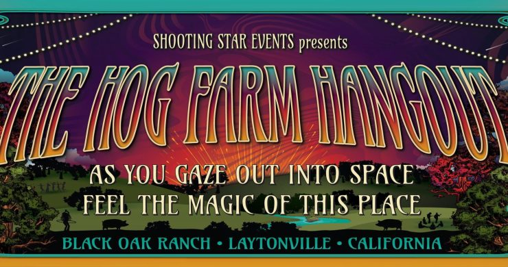 Hog Farm Hangout, Hog Farm Hangout lineup, Hog Farm lineup, The String Cheese Incident, String Cheese, Wavy Gravy, Hog Farm, Hog Farm lineup, Ghost Light, The Infamous Stringdusters