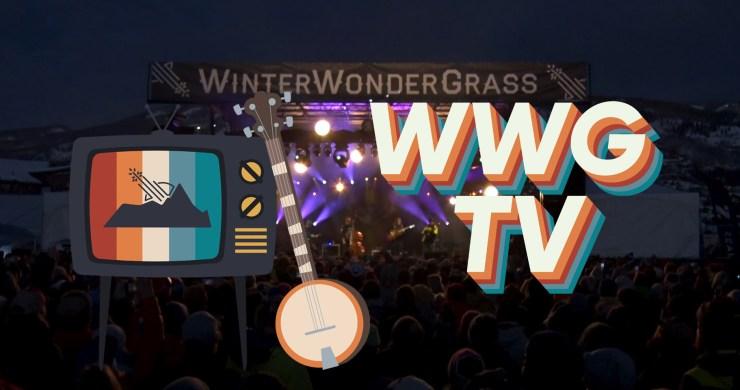 WinterWonderGrass, WinterWonderGrass Tahoe, WWG Tahoe, WWG TV, WinterWonderGrass TV, Billy Strings, The Infamous Stringdusters, Della Mae, Fruition, Tram Jam, webcast