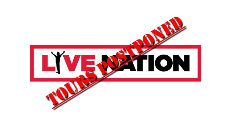 Live Nation postpone coronavirus, live nation aeg cancel, live nation show cancellation, live nation cancels shows, aeg shows canceled,