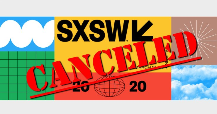 sxsw, sxsw corona, sxsq covid 19, sxsw canceled, south by southwest canceled, sxsw coronavirus