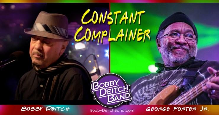 bobby deitch, bobby deitch constant complainer, constant complainer
