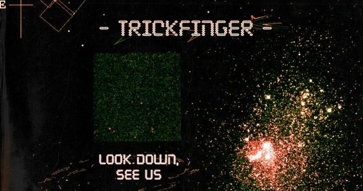 john frusciante look down see us, john frusciante solo album, trickfinger look down see us, trickfinger album, look down see us album, jungle, acid house, breaks, idm