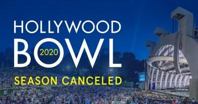 hollywood bowl, hollywood bowl canceled