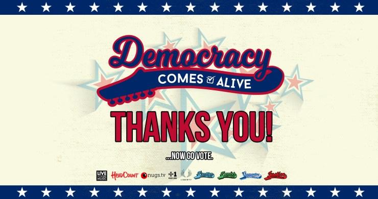 democracy comes alive, voter benefit, get out the vote, virtual music festival, virtual concert, vote, headcount vote, check voter registration