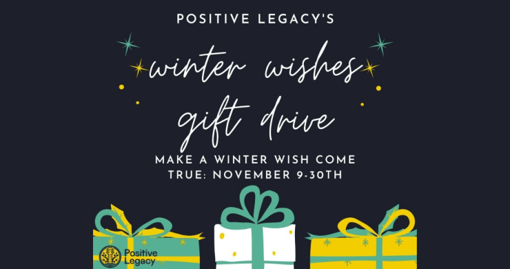 positive legacy, positive legacy winter wishes gift drive, winter wishes gift drive
