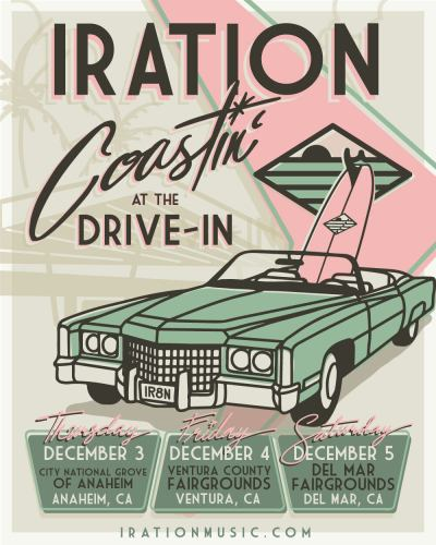iration, iration coastin at the drive-in, coastin' at the drive-in, iration drive-in, iration california, iration drive in shows, iration coasting' at the drivein
