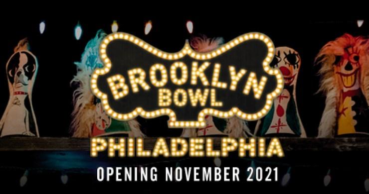 brooklyn bowl, brooklyn bowl philadelphia, brooklyn bowl live nation, brooklyn bowl philadelphia schedule, prooklyn bowl philly