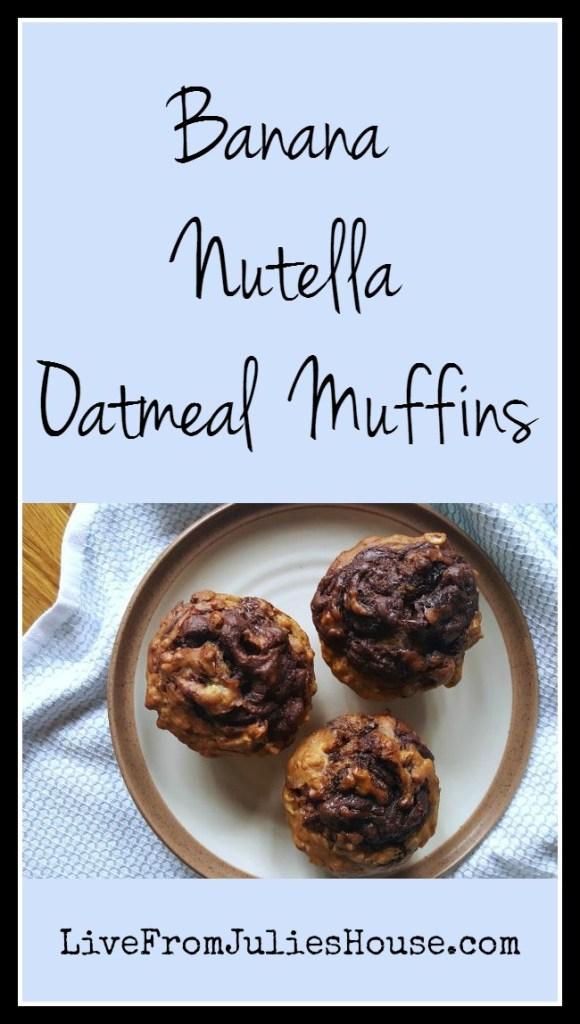 Banana Nutella Oatmeal Muffin Recipe