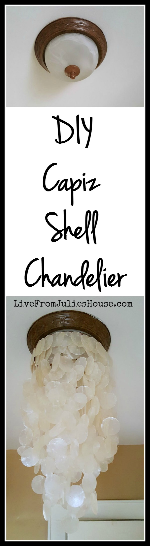 DIY Capiz Shell Chandelier Tutorial - Turn your not-so-awesome boob light into a super awesome DIY Capiz shell chandelier