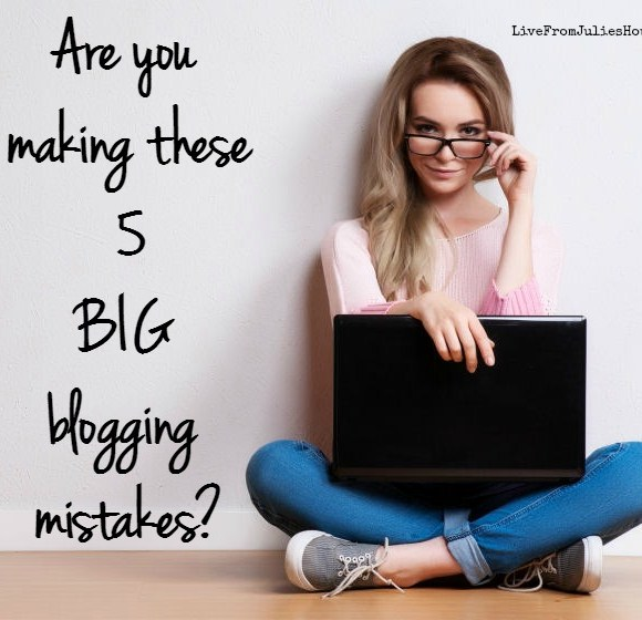 Are you making these 5 BIG blogging mistakes?