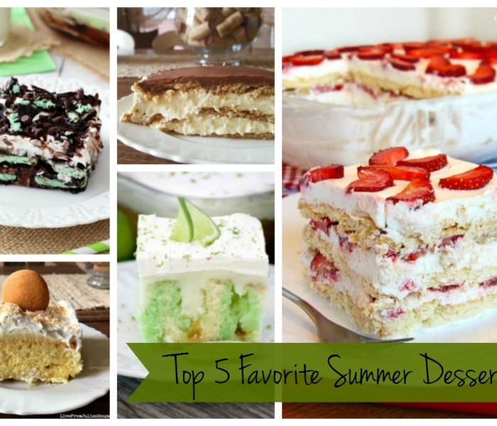 My Top 5 Favorite Summer Desserts