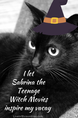 I let Sabrina the teenage witch movies inspire my vacation!