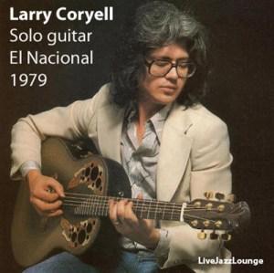 Larry Coryell – Teatro El Nacional, Buenos Aires, September 1979