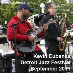 Kevin Eubanks – Detroit Jazz Festival, September 2011