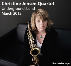 Christine Jensen Quartet – Underground, Lund, March 2012