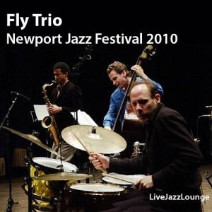 Fly Trio – Newport Jazz Festival 2010