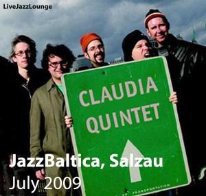 Claudia Quintet – JazzBaltica, Salzau, July 2009