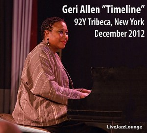 "Geri Allen ""Timeline"" – 92Y Tribeca, New York, December 2012"