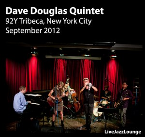 Dave Douglas Quintet – 92Y Tribeca, New York City, September 2012