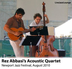 Rez Abbasi's Acoustic Quartet – Newport Jazz Festival, August 2010