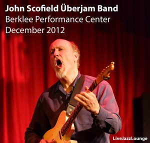 John Scofield Uberjam Band – Berklee Performance Center, Boston, December 2012