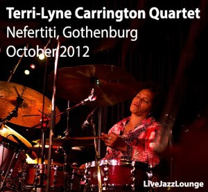 Terri-Lyne Carrington Quartet – Nefertiti, Gothenburg, Sweden, October 2012