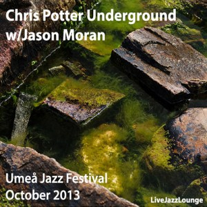 Chris Potter Underground + Jason Moran – Umea Jazz Festival, October 2013