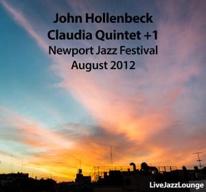 "John Hollenbeck ""Claudia Quintet +1"" – Newport Jazz Festival, August 2012"
