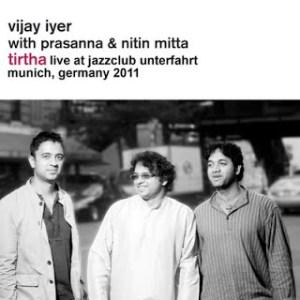 "Vijay Iyer ""Tirtha"" – Jazzclub Unterfahrt, Munchen, April 2011"