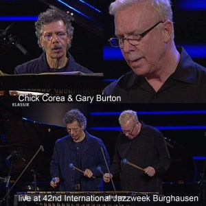 Chick Corea & Gary Burton – Wackerhalle, March 2011