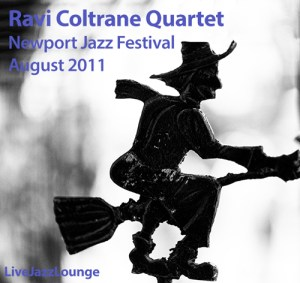 Ravi Coltrane Quartet – Newport Jazz Festival, August 2011