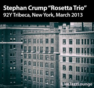 "Stephan Crump ""Rosetta Trio"" – 92Y Tribeca, New York City, March 2013"