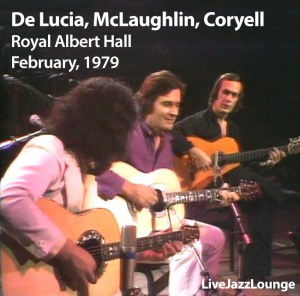 Paco De Lucia, John McLaughlin, Larry Coryell – Royal Albert Hall, February 1979