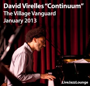 "David Virelles ""Continuum"" – The Village Vanguard,  January 2013"