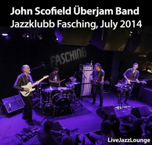 Video: John Scofield Uberjam Band – Jazzklubb Fasching, Stockholm, July 2014