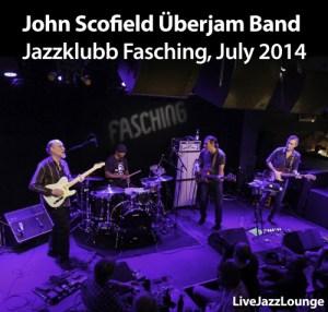 Video: John Scofield Uberjam Band – Jazzklubb Fasching, Stockholm, July 2014