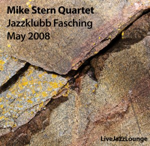 Mike Stern Quartet – Jazzklubb Fasching, Stockholm, May 2008