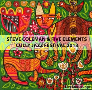 "Steve Coleman ""Five Elements"" – Cully Jazz Festival, April 2013"