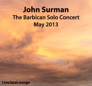 "John Surman ""Barbican Solo Concert"" – The Barbican, London, May 2013"