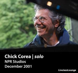 Chick Corea | solo – NPR Studios, December 2001