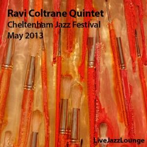 Ravi Coltrane Quintet – Cheltenham Jazz Festival, May 2013