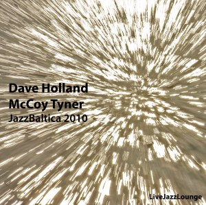 Dave Holland & McCoy Tyner – JazzBaltica, July 2010