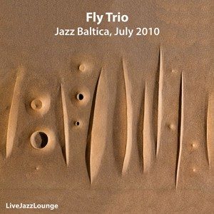 Fly Trio – Jazz Baltica Salzau, July 2010