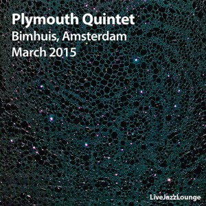 Plymouth Quintet – Bimhuis, Amsterdam, March 2015