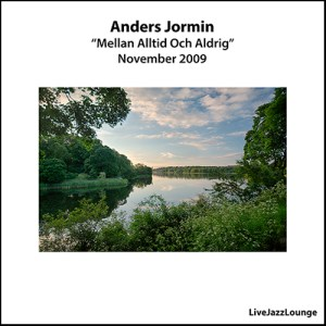 """Anders Jormin Special Part 1: """"Mellan alltid och aldrig"""" – Jönköping Konserthuset, November 2009"""
