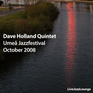 Dave Holland Quintet – Umeå Jazz Festival, October 2008