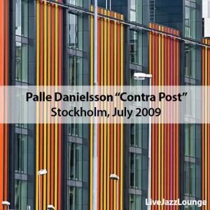 "Palle Danielsson ""Contrapost"" – Stockholm Jazz Festival, July 2009"