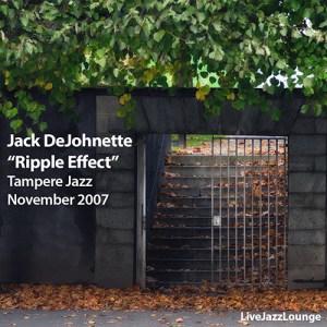 """Jack DeJohnette """"Ripple Effect"""" – Tampere, Finland, November 2007"""