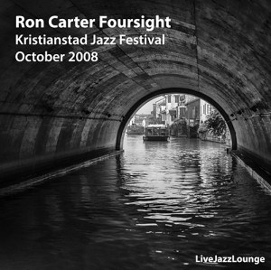 "Ron Carter ""Foursight"" – Kristianstad Jazz Festival, October 2008"
