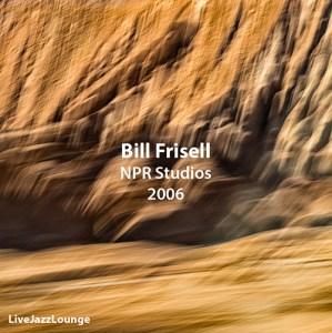 """Bill Frisell """"Standards"""" – NPR Studios, 2006"""